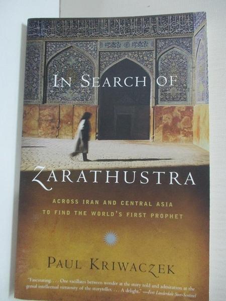【書寶二手書T1/宗教_IJK】In Search of Zarathustra: Across Iran and Central Asia…