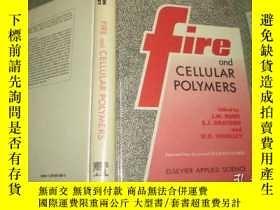 二手書博民逛書店Fire罕見and Cellular Polymers 【英文原