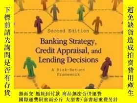 二手書博民逛書店Banking罕見Strategy Credit Appraisal And Lending Decisions: