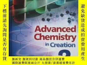 二手書博民逛書店Advanced罕見Chemistry in Creation(