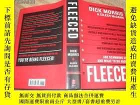二手書博民逛書店罕見FLEECED【16開精裝英文原版見圖】Y744 Dick
