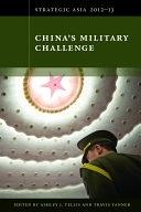 二手書博民逛書店 《Strategic Asia 2012-13: China s Military Challenge: 》 R2Y ISBN:9780981890432│NBR