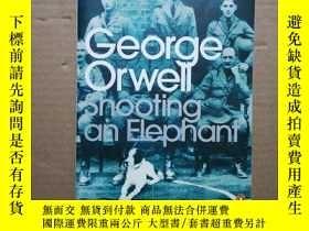 二手書博民逛書店George罕見Orwell Shooting an Eleph
