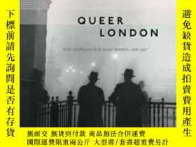 二手書博民逛書店Queer罕見LondonY364153 Houlbrook, Matt Univ Of Chicago Pr