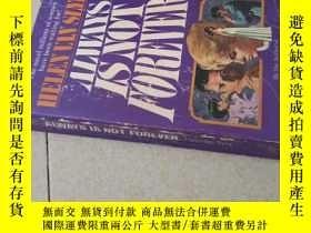 二手書博民逛書店always罕見is not foreverY125109 he