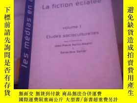 二手書博民逛書店La罕見fiction eclateeY21714