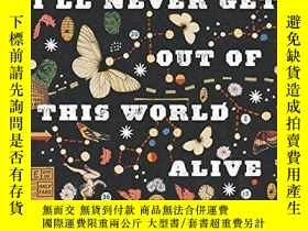 二手書博民逛書店I ll罕見Never Get Out Of This World AliveY256260 Steve Ea