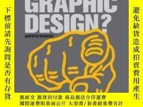 二手書博民逛書店What罕見Is Graphic Design?Y368185