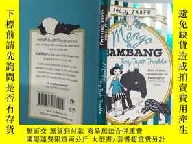 二手書博民逛書店Mango罕見& Bambang: Tiny Tapir Trouble·Y326027 Polly Fabe
