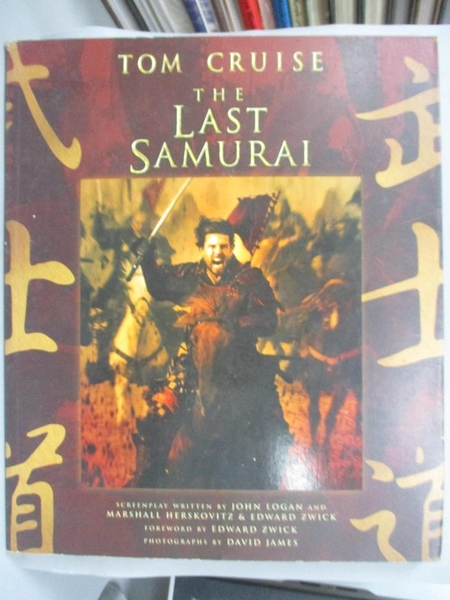 【書寶二手書T1/原文小說_QXC】The Last Samurai: The Official Movie Guide_Logan