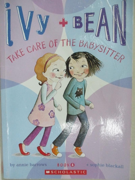 【書寶二手書T8/原文小說_IJ6】ivy+BEAN Take Care Of The Babysitter