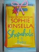 【書寶二手書T3/原文小說_OCD】Shopaholic & Baby