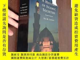 二手書博民逛書店a罕見history of islamic societies 伊斯蘭社會的歷史【書品如圖】Y12880 IR