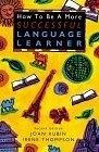 二手書博民逛書店《How to Be a More Successful Language Learner (Teaching Methods)》 R2Y ISBN:0838447341