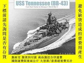 二手書博民逛書店USS罕見Tennessee (BB43)-田納西號美國航空母艦(BB43)Y414958 出版2020