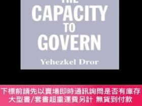 二手書博民逛書店The罕見Capacity To GovernY255174 Yehezkel Dror Routledge