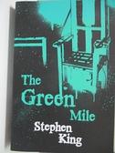 【書寶二手書T1/原文小說_BUH】The Green Mile_Stephen King