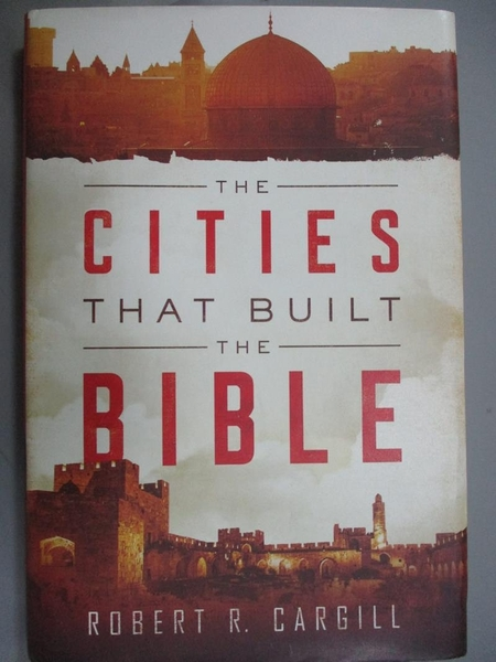 【書寶二手書T3/原文小說_YFN】The Cities That Built the Bible_Cargill, R