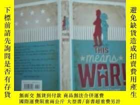 二手書博民逛書店This罕見Means War!這意味着戰爭!Y7957 Ell