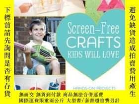 二手書博民逛書店Screen-Free罕見Crafts Kids Will LoveY410016 Lynn Lilly Th