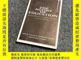 二手書博民逛書店The罕見Agony of EducationY176068 F