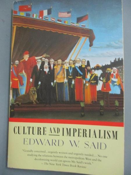 【書寶二手書T1/社會_OOR】Culture and Imperialism_Said, Edward W.