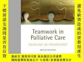 二手書博民逛書店Teamwork罕見In Palliative CareY364682 Speck, Peter 編 Oxfo