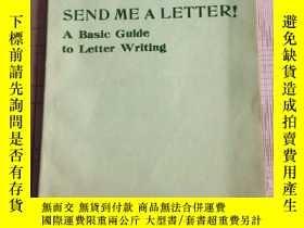 二手書博民逛書店SEND罕見ME A LETTER!給我寫信(原版英文書)Y314834 不祥 不祥