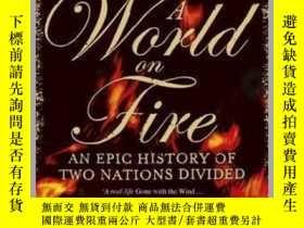 二手書博民逛書店A罕見World on Fire : An Epic History of Two Nations Divided