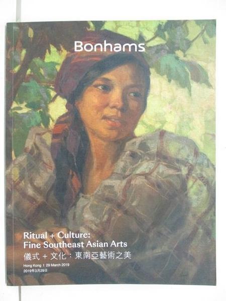 【書寶二手書T2/收藏_EGL】Bonhams_Ritual+Culture:Fine…Arts_2019/3/29
