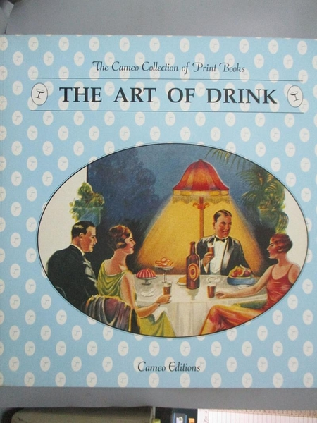【書寶二手書T3/餐飲_QIO】The Art Of Drink (The Cameo Collection Of Pr