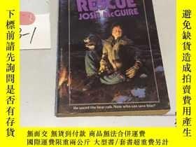 二手書博民逛書店原版英文:RESCUE罕見JOSH MCGUIRE BEN MI