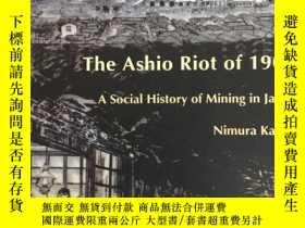 二手書博民逛書店英文原版:The罕見ashio riot of 1907Y367