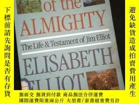 二手書博民逛書店SHADOW罕見OF THE ALMIGHTY The Life & Testament of JIM ELLOT