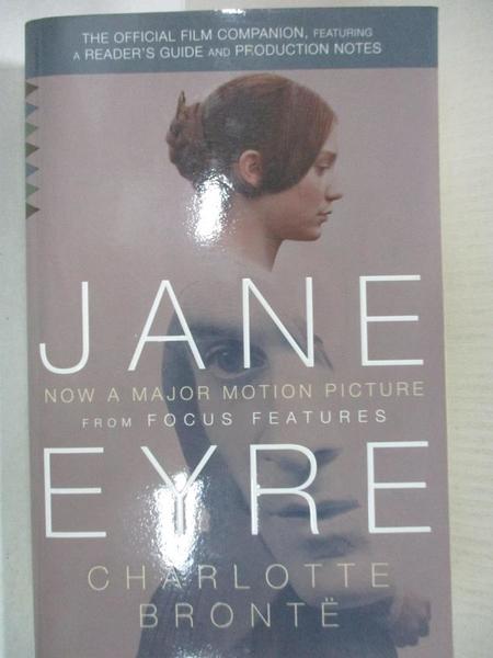 【書寶二手書T3/一般小說_LBU】Jane Eyre (Movie Tie-in Edition)_Charlotte Bronte, Charlotte Bronte