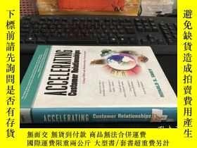 二手書博民逛書店Accelerating罕見Customer Relationships 英文原版精裝Y1767 Ronald