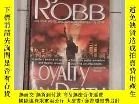 二手書博民逛書店《罕見Loyalty in Death 》J. D. Robb