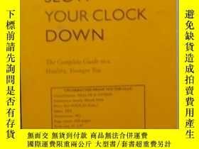 二手書博民逛書店英文原版罕見《 Slow Your Clock Down 》 J