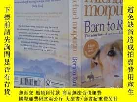 二手書博民逛書店Born罕見to Run(詳見圖)Y6583 Michael Morpurgo 詳見圖 出版2007