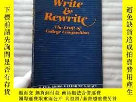 二手書博民逛書店Write罕見and Rewrite The Craft of College Composition 16開【館