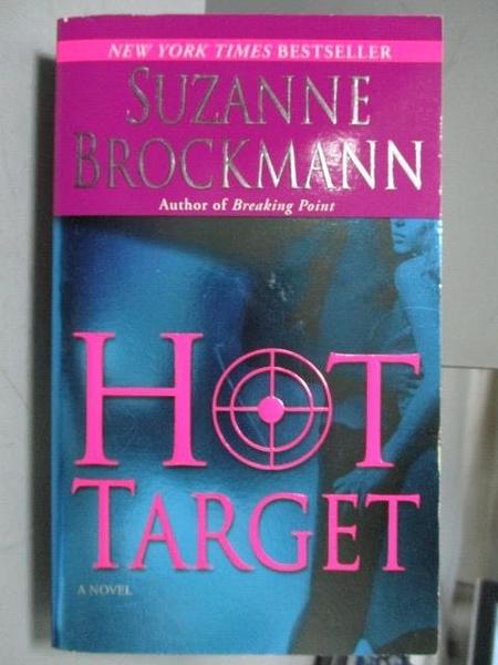 【書寶二手書T3/原文小說_KQG】Hot Target_Suzanne Brockmann
