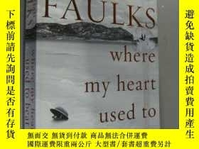 二手書博民逛書店Where罕見My Heart Used to BeatY146