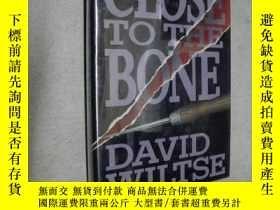 二手書博民逛書店CLOSE罕見TO THE BONE DAVID WILTSE(