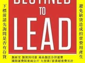 二手書博民逛書店Destined罕見To Lead: Executive Coaching And Lessons For Lea