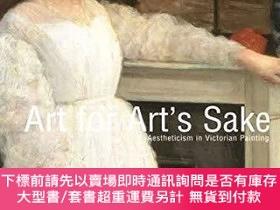 二手書博民逛書店Art罕見for Art s Sake: Aestheticism in Victorian Painting