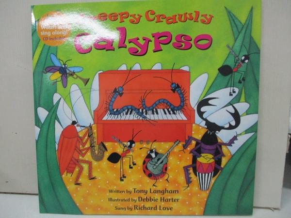 【書寶二手書T1/少年童書_DW9】Creepy Crawly Calypso_Langham