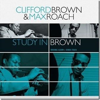 【停看聽音響唱片】【黑膠LP】Clifford Brown & Max Roach – Study In Brown