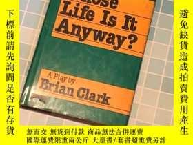 二手書博民逛書店Whose罕見Life Is It AnywayY330323