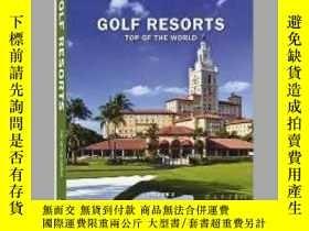 二手書博民逛書店Golf罕見Resorts Top of the World Vol 2Y405706 Teneues IS