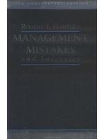 二手書博民逛書店 《Management Mistakes and Successes》 R2Y ISBN:0471203688│RobertF.Hartley